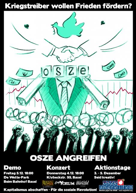 """""""les """"va-t'en-guerre"""" veulent exiger la paix ? Attaquons l'OSCE - Manif: vendredi 5 décembre 2014 à 18h00 De Wette-Park (gare centrale de Bâle) / Journées d'action: 3-5 décembre 2014 (Soyez créatifs!)"""