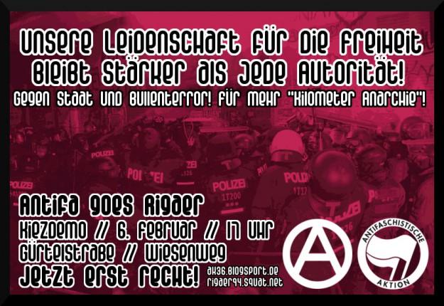 """""""La passion pour la liberté est plus forte que toute autorité - Contre l'Etat et la terreur policière! Pour plus de """"kilomètre d'anarchie!"""""""